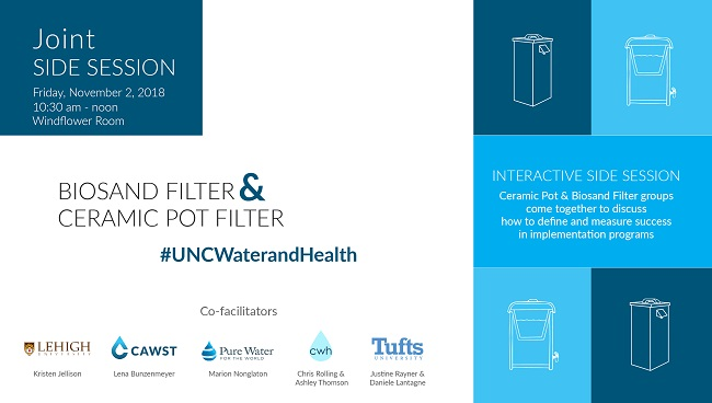 Poster for the Biosand Filter and Ceramic Pot Filter Side Session co-convened by CAWST at 2018 UNC Water & Health